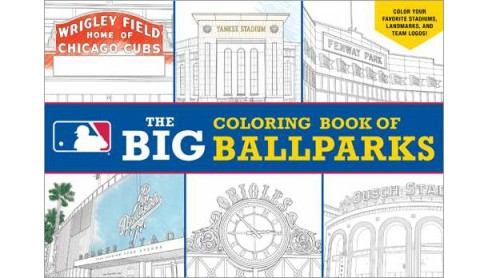 Big Coloring Book of Ballparks (Paperback) (Peg Connery-Boyd) - image 1 of 1