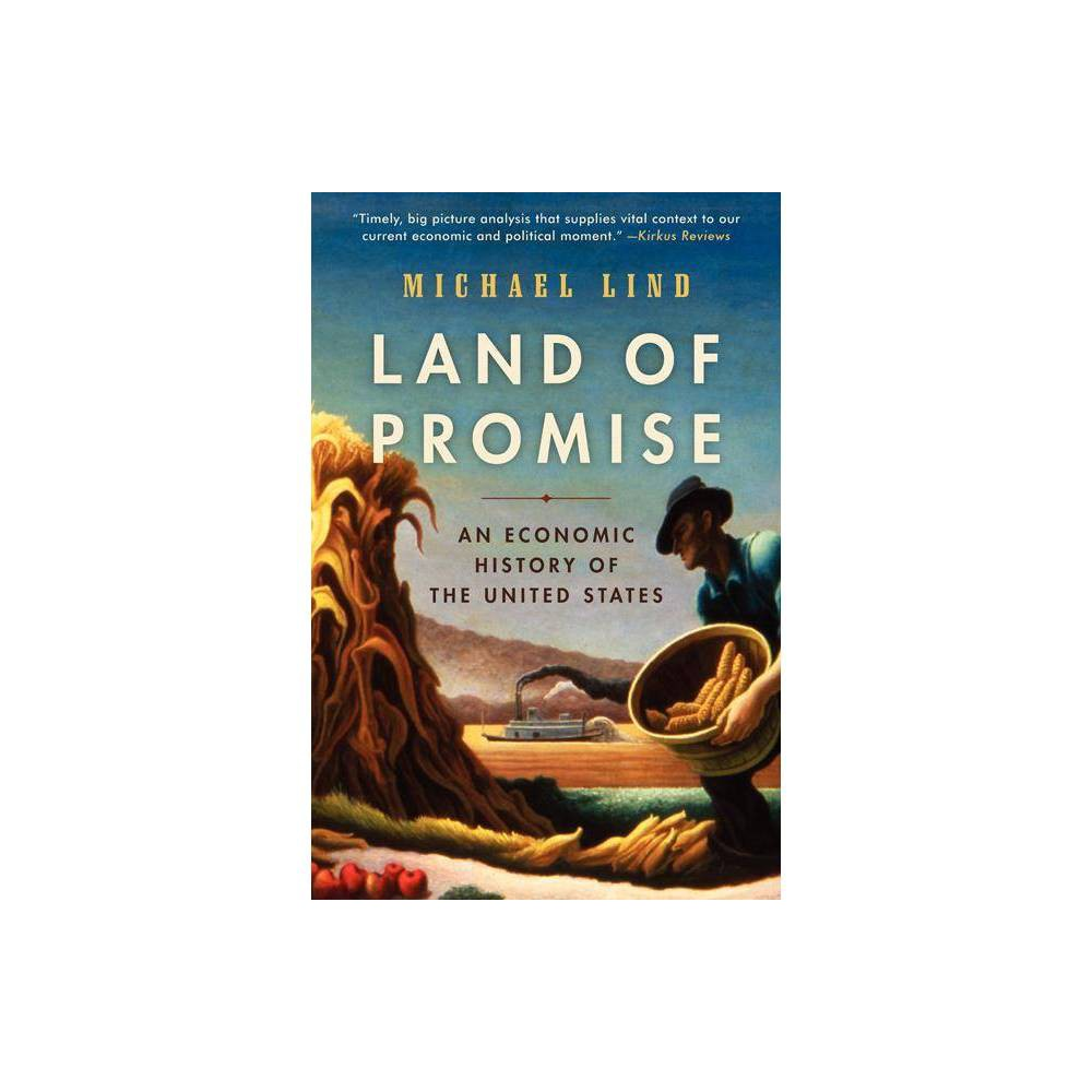Land Of Promise By Michael Lind Paperback