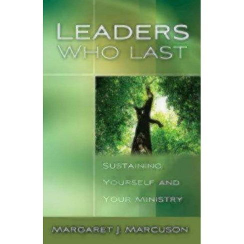 Leaders Who Last - by  Margaret J Marcuson (Paperback) - image 1 of 1