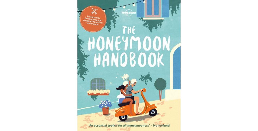 Lonely Planet Honeymoon Handbook (Paperback)