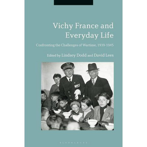 Vichy France and Everyday Life - (Paperback) - image 1 of 1