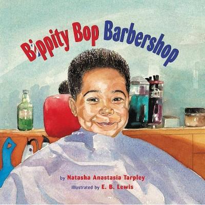 Bippity Bop Barbershop (Reprint)(Paperback)by Natasha Tarpley
