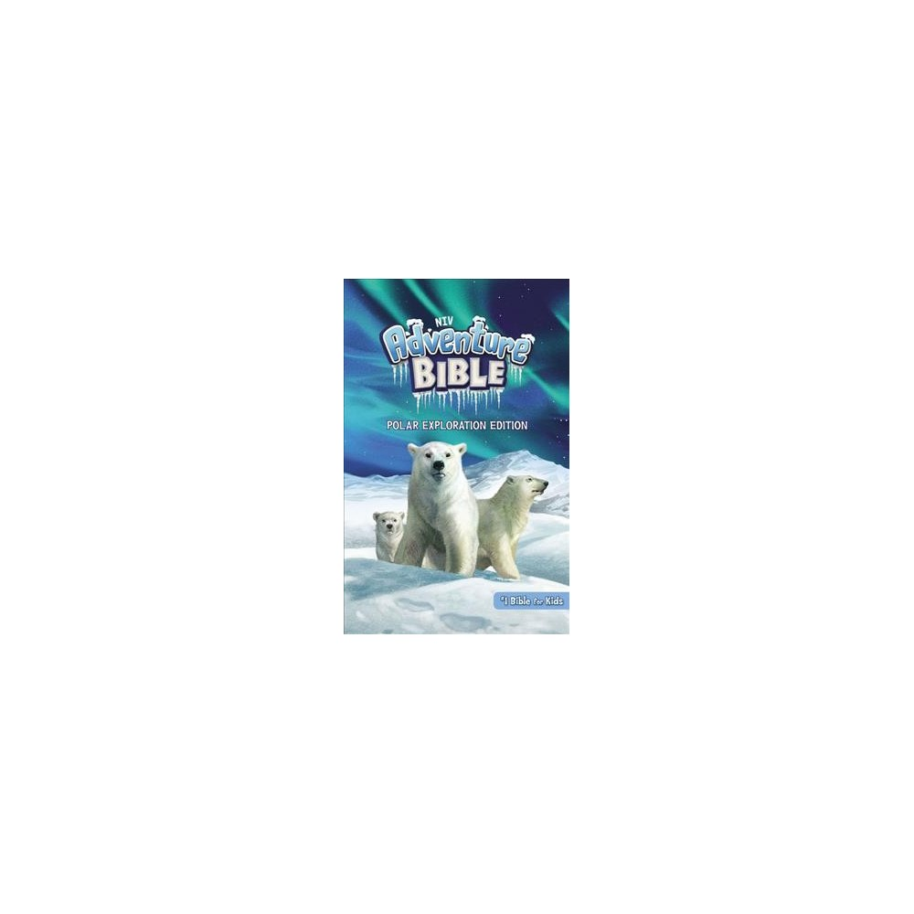 NIV Adventure Bible : New International Version, Polar Exploration Edition, Full Color - (Hardcover)