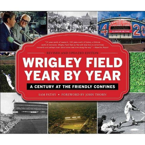 Wrigley Field Year by Year - by  Sam Pathy (Hardcover) - image 1 of 1