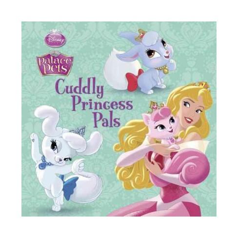 Cuddly Princess Pals ( Disney Princess: Palace Pets) (Paperback) by Amy Sky Koster - image 1 of 1