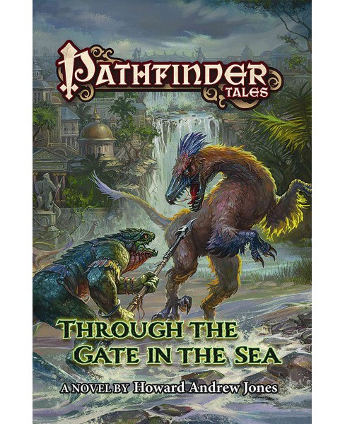 Through the Gate in the Sea (Paperback) (Howard Andrew Jones) - image 1 of 1