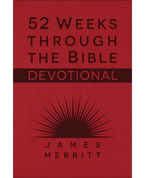 52 Weeks Through the Bible Devotional (Paperback) (James Merritt) - image 1 of 1