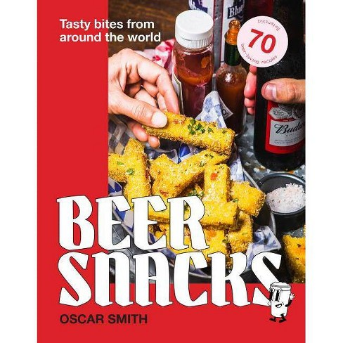Beer Snacks - by  Oscar Smith (Hardcover) - image 1 of 1