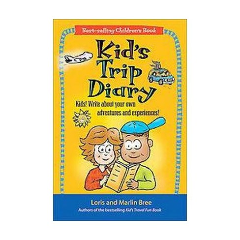 kid s trip diary kids write about your own adventures and