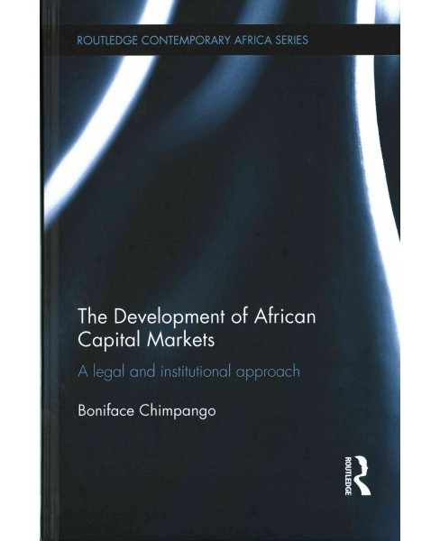 Development of African Capital Markets : A legal and institutional approach (Hardcover) (Boniface - image 1 of 1