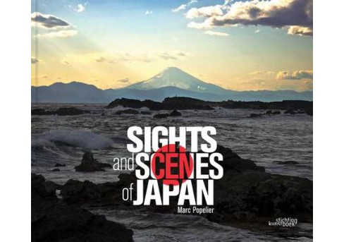 Sights and Scenes of Japan (Hardcover) (Marc Popelier) - image 1 of 1