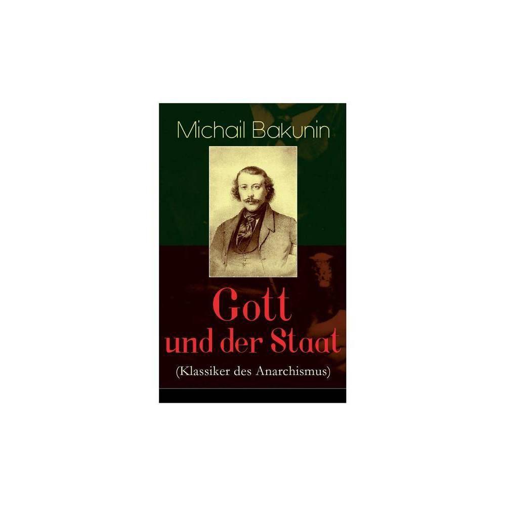 Gott Und Der Staat Klassiker Des Anarchismus By Michail Bakunin Paperback