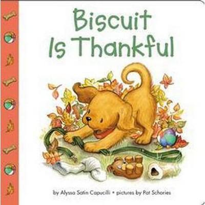Biscuit Is Thankful (Board)(Alyssa Satin Capucilli)