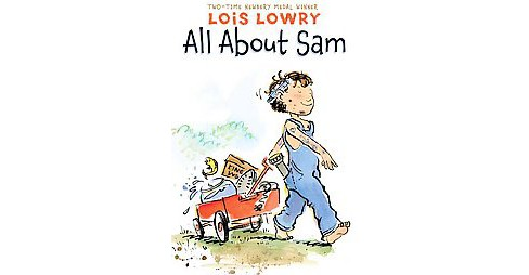 All About Sam (Reprint) (Paperback) (Lois Lowry) - image 1 of 1
