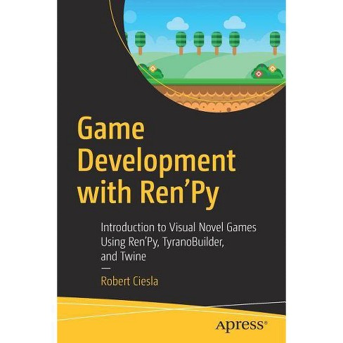 Game Development with Ren'py - by  Robert Ciesla (Paperback) - image 1 of 1