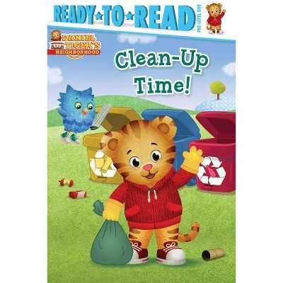 Clean-Up Time! - by Patty Michaels (Daniel Tiger's Neighborhood) (Paperback)