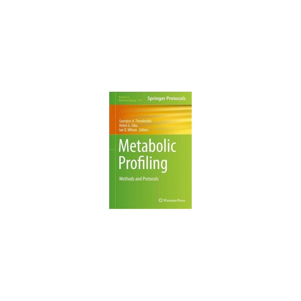 Metabolic Profiling : Methods and Protocols - (Hardcover)
