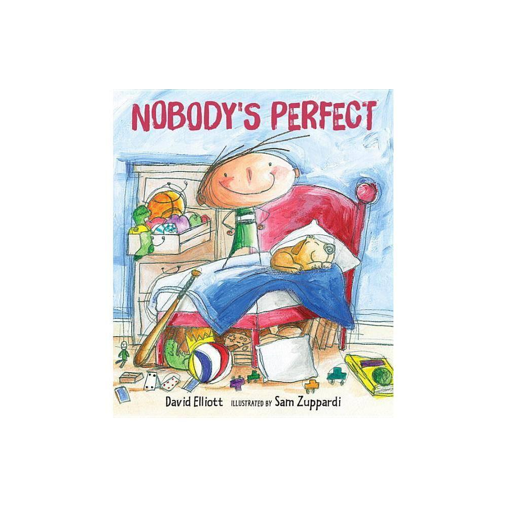 Nobody S Perfect By David Elliott Hardcover