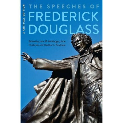 The Speeches of Frederick Douglass - (Paperback)