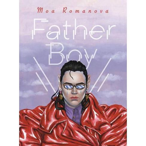 Father Boy - by  Moa Romanova (Hardcover) - image 1 of 1