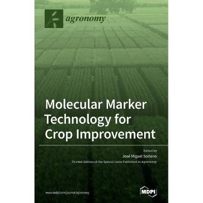 Molecular Marker Technology for Crop Improvement - (Hardcover)