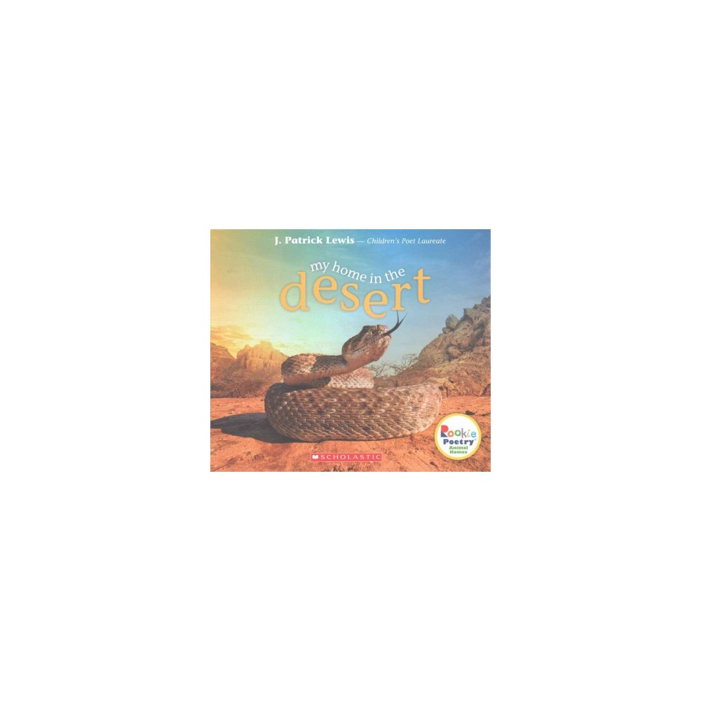 My Home in the Desert (Paperback) (J. Patrick Lewis)