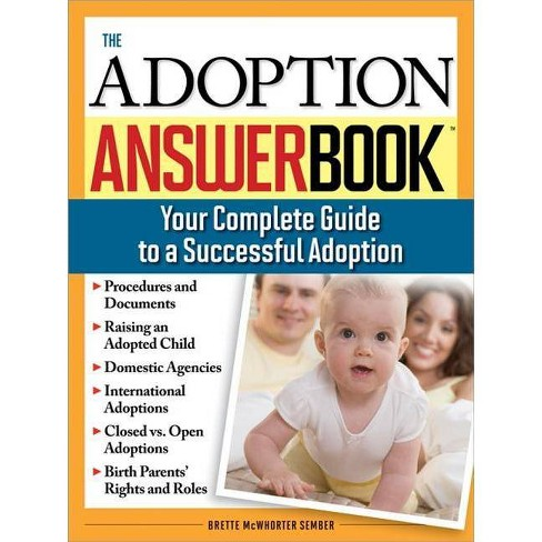 The Adoption Answer Book - by  Brette McWhorter Sember (Paperback) - image 1 of 1