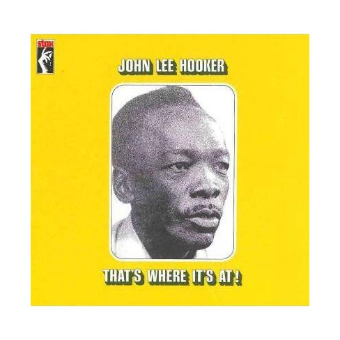 John Lee Hooker - Thats Where Its at (CD) - image 1 of 1