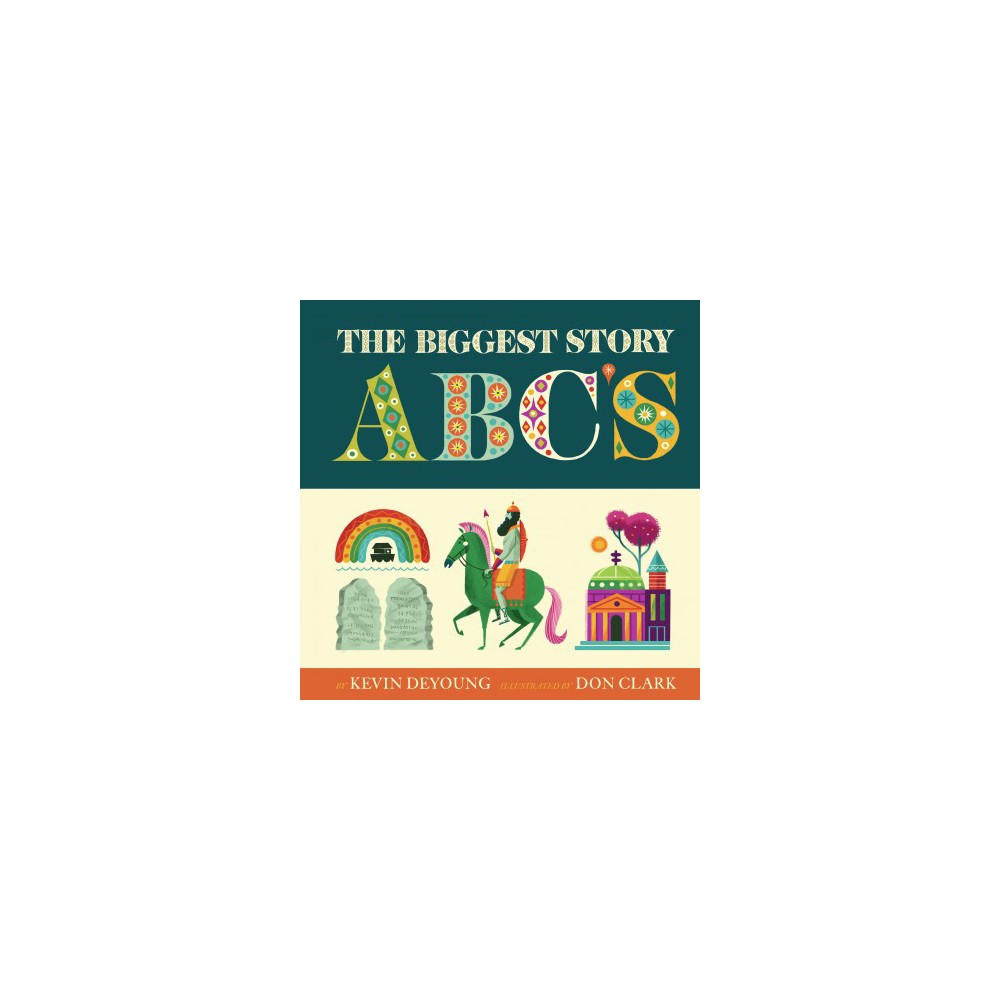 Biggest Story Abc (Hardcover) (Kevin DeYoung)