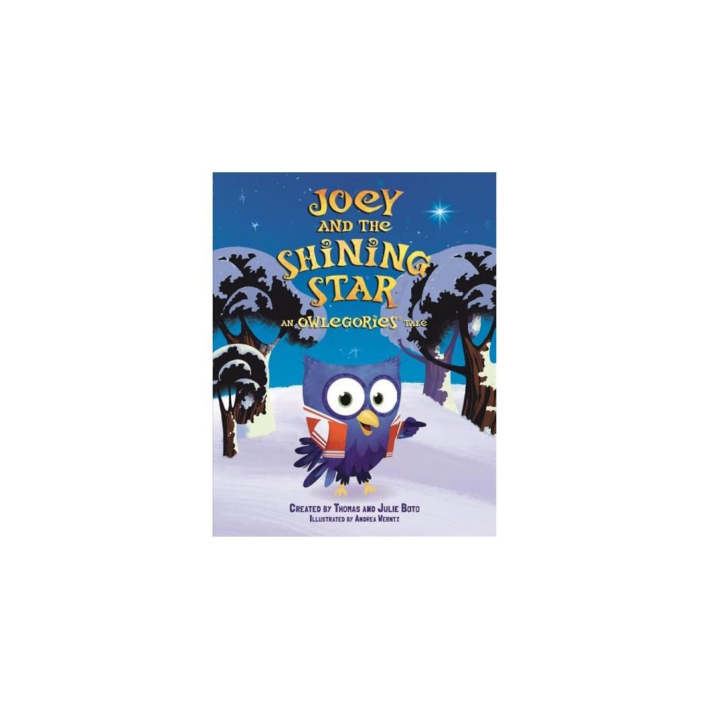 Joey and the Shining Star (Hardcover) (Thomas Boto & Julie Boto)