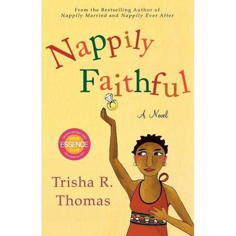 Nappily Faithful - by  Trisha R Thomas (Paperback) - image 1 of 1