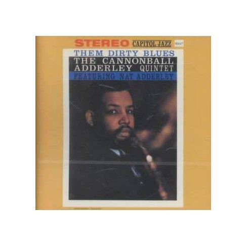 Cannonball Adderley - Them Dirty Blues (CD) - image 1 of 1
