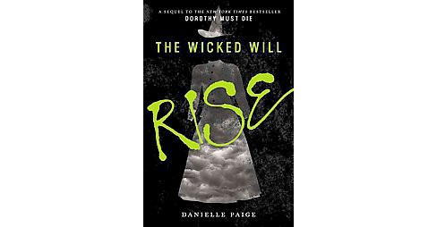 The Wicked Will Rise (Hardcover) by Danielle Paige - image 1 of 1