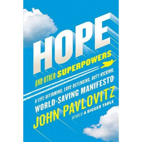 Hope and Other Superpowers - by  John Pavlovitz (Hardcover) - image 1 of 1