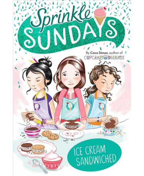 Ice Cream Sandwiched -  (Sprinkle Sundays) by Coco Simon (Paperback) - image 1 of 1