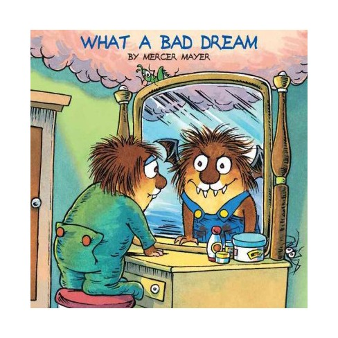 What a Bad Dream (Little Critter) - (Look-Look) by  Mercer Mayer (Paperback) - image 1 of 1