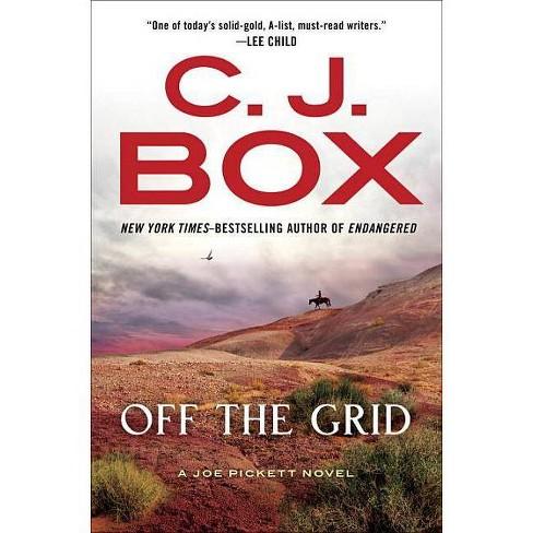 Off the Grid (Joe Pickett Series #16) (Hardcover) (C. J. Box) - image 1 of 1
