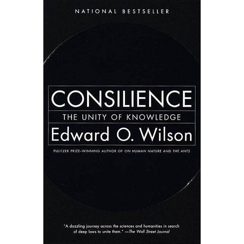 Consilience - by  Edward O Wilson (Paperback) - image 1 of 1