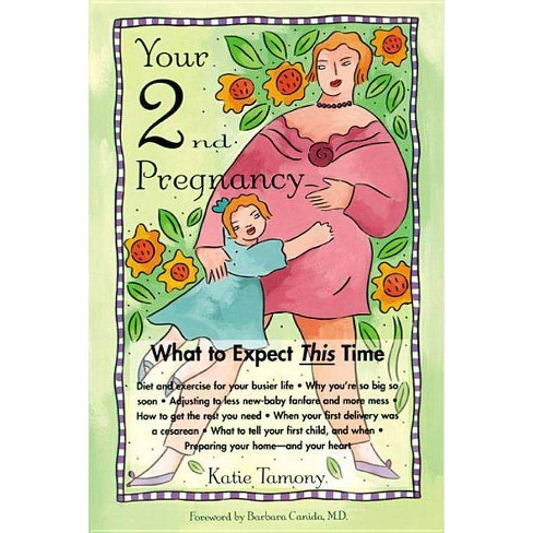 Your Second Pregnancy - by  Katie Tamony (Paperback) - image 1 of 1