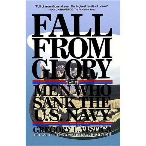 Fall from Glory - by  Gregory Vistica (Paperback) - image 1 of 1