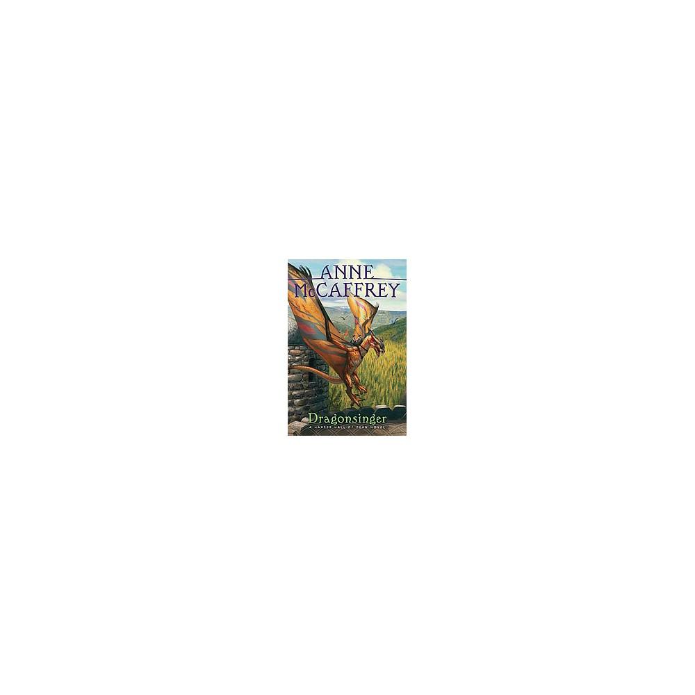 Dragonsinger (Reissue) (Hardcover) (Anne McCaffrey)