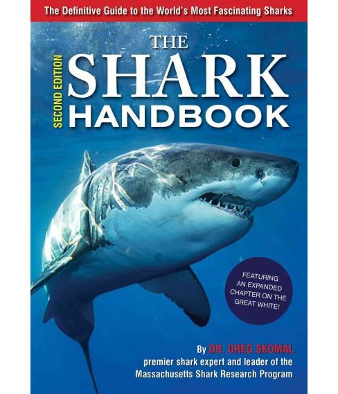 Shark Handbook : The Essential Guide for Understanding the Sharks of the World (Paperback) (Dr. Greg - image 1 of 1