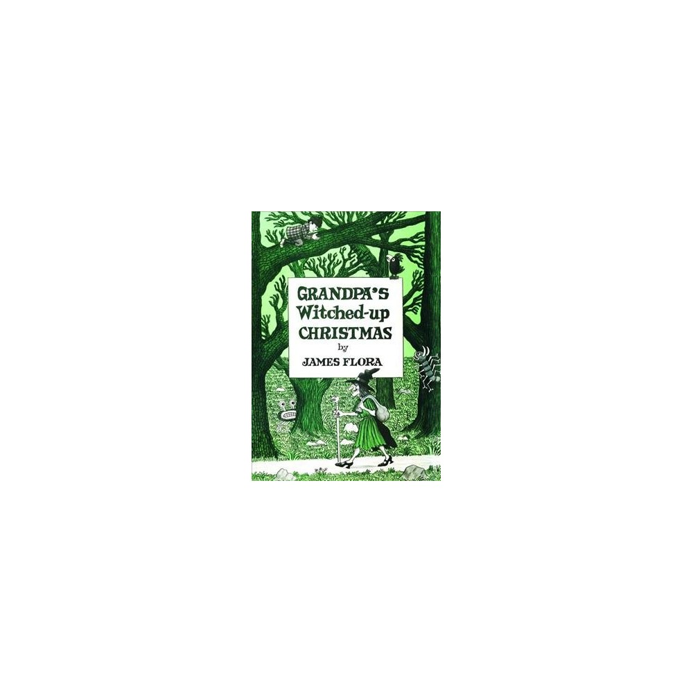 Grandpa's Witched-up Christmas - by James Flora (Hardcover)