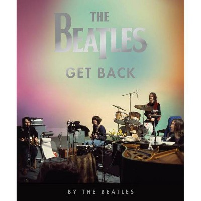 Beatles: Get Back - by Peter Jackson (Hardcover)