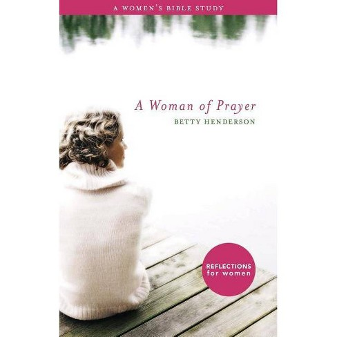 A Woman of Prayer - by  Betty Henderson (Paperback) - image 1 of 1