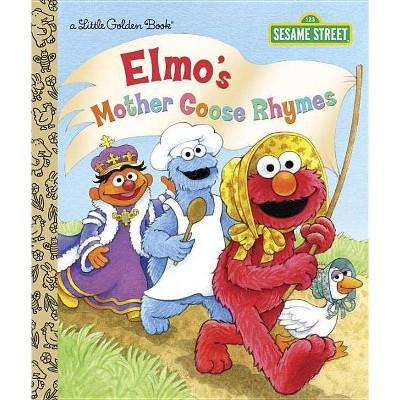 Elmo's Mother Goose Rhymes - (Little Golden Book) by  Constance Allen (Hardcover)