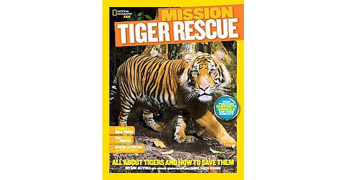 Tiger Rescue : All About Tigers and How to Save Them (Paperback) (Kitson Jazynka) - image 1 of 1