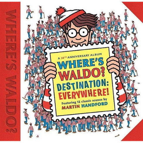Where's Waldo? Destination: Everywhere! by Martin Handford (Hardcover) - image 1 of 1