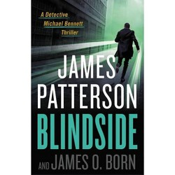 Blindside - (Michael Bennett) by James Patterson & James O Born (Hardcover)