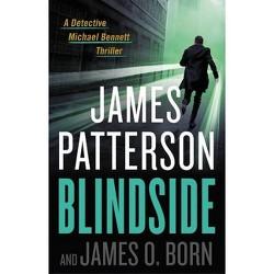 Blindside - (Michael Bennett) by James Patterson & James O Born (Hardcover)
